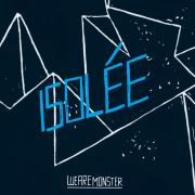Isolée - We are monster - Playhouse