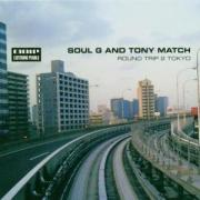 Soul G and Tony match - round trip 2 Tokyo - Mole Listening Pearls