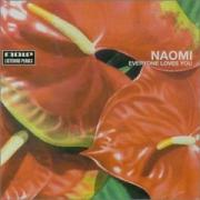 Naomi - Everyone loves you - Mole Listening Pearls