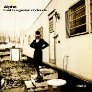 Alpha - lost in  a garden of clouds part 2 - Don't Touch