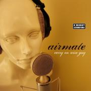 Airmate - Carry on wise guy - Mole Listening Pearls