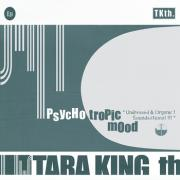 Tara King th - Psychotropic Mood - Petrol Chips Productions