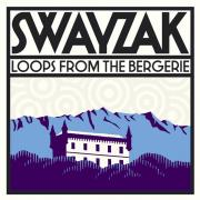 Swayzak - Loops from the Bergerie - ! K7