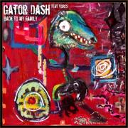 Gator Dash - Back to my family - Hoots Records / MonteraMusic