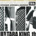 Tara King th - Extravagant, Grotesque & Nonchalant