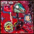 Gator Dash - Back to my family
