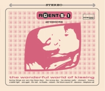 Agent 5.1 The wonderful world of kissing Komodo records