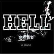 HELL - NY MUSCLE  [International DJ Gigolo / Universal]